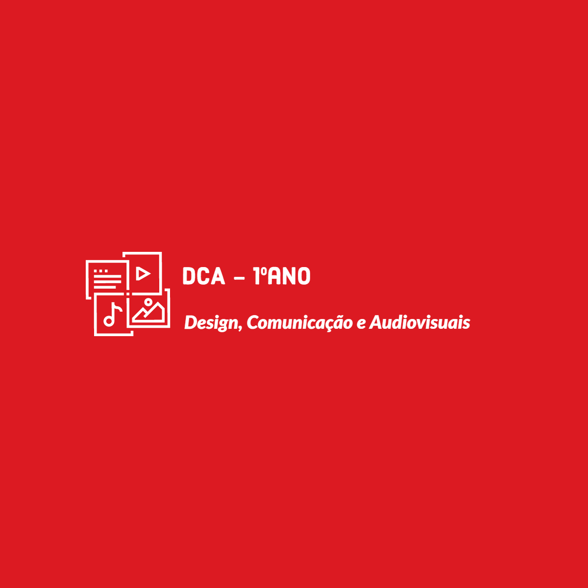 (1ºD) Design, Comunicação e Audiovisuais