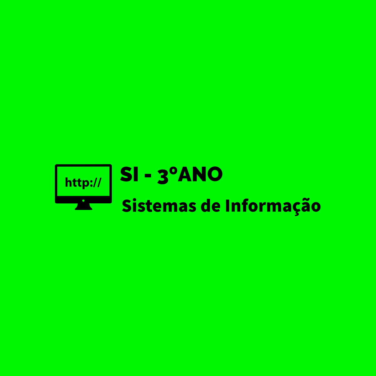 (3ºD) Sistemas de Informação